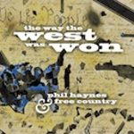 Free Country: The Way the West was Won The American Triology, vol. 2
