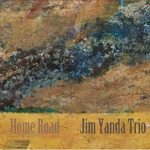 Jim Yanda Trio - Home Road